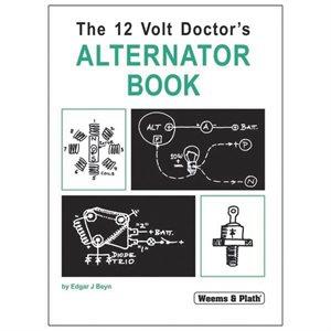 The 12 Volt Doctor's Alternator Book