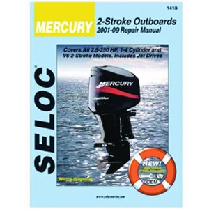 Seloc repair manual for Mercury Outboards 2.5-300 hp 2001-2014